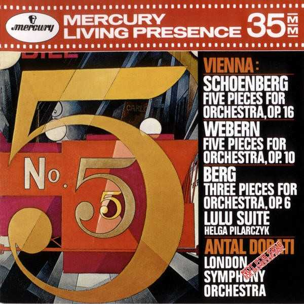 Vienna: Schoenberg - Five Pieces for Orchestra op.16; Webern - Five Pieces for Orchestra op. 10; Berg - Three Pieces for Orchestra op.6, Lulu Suite (APE)