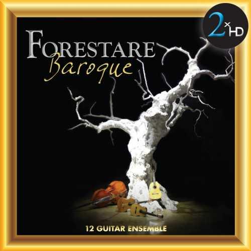 Forestare Baroque: 12 Guitar Ensemble (24/192 FLAC)