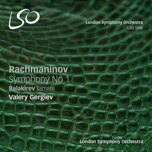 Gergiev: Rachmaninov – Symphony no.1, Balakirev – Tamara (SACD DSF)