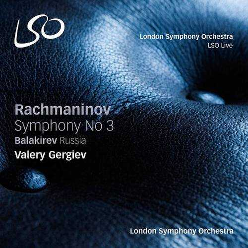 Gergiev: Rachmaninov - Symphony no.3, Balakirev – Russia (SACD DSF)