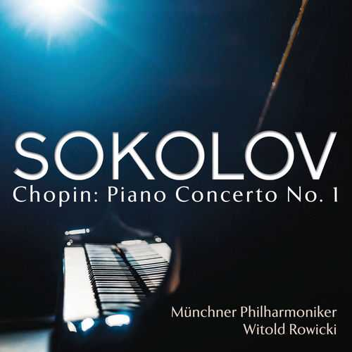 Sokolov, Rowicki: Chopin - Piano Concerto no.1 (24/96 FLAC)