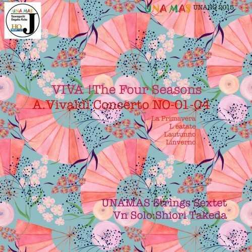 Unamas Strings Sextet: ViVa! The Four Seasons (SACD DSF)