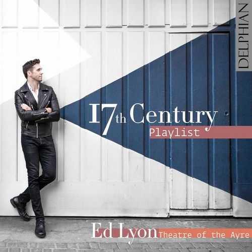 Ed Lyon - 17th Century Playlist (24/48 FLAC)