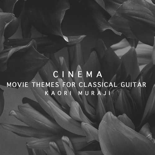 Muraji: Cinema. Movie Themes for Classical Guitar (24/96 FLAC)