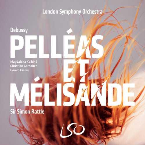 Rattle: Debussy - Pelléas et Mélisande (SACD DSF)