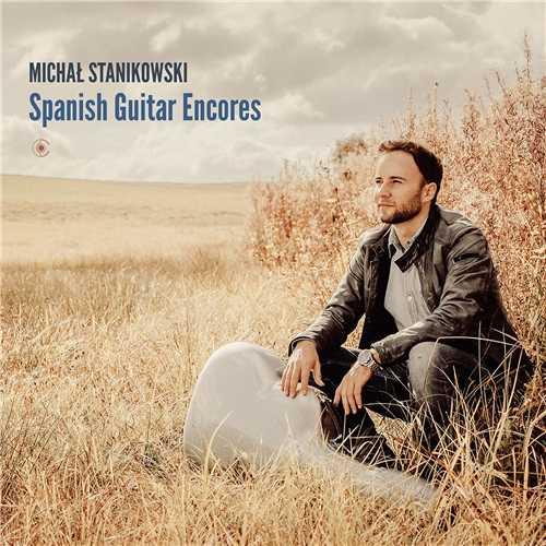 Michał Stanikowski - Spanish Guitar Encores (24/44 FLAC)