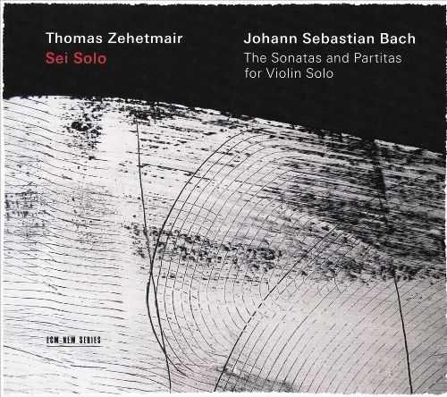 Zehetmair: Bach - The Sonatas and Partitas for Violin Solo (FLAC)