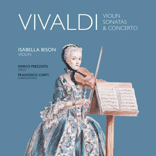 Bison, Frezzato, Corti: Vivaldi - Violin Sonatas & Concerto (24/88 FLAC)