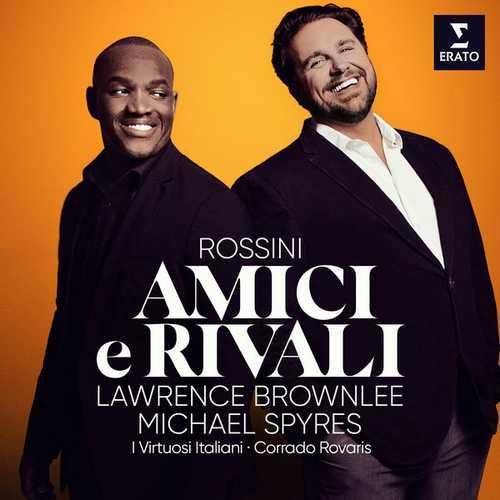 Spyres, Brownlee: Rossini - Amici e Rivali (24/96 FLAC)