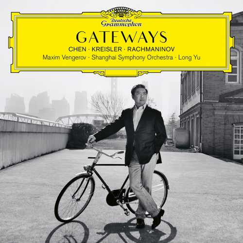 Chen, Kreisler, Rachmaninov - Gateways (24/96 FLAC)
