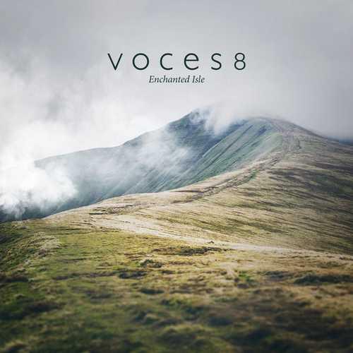 Voces8 - Enchanted Isle (24/96 FLAC)