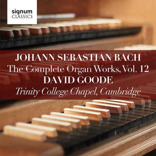 Goode: Bach - The Complete Organ Works vol.12 (24/96 FLAC)