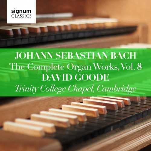 Goode: Bach - The Complete Organ Works vol.8 (24/96 FLAC)