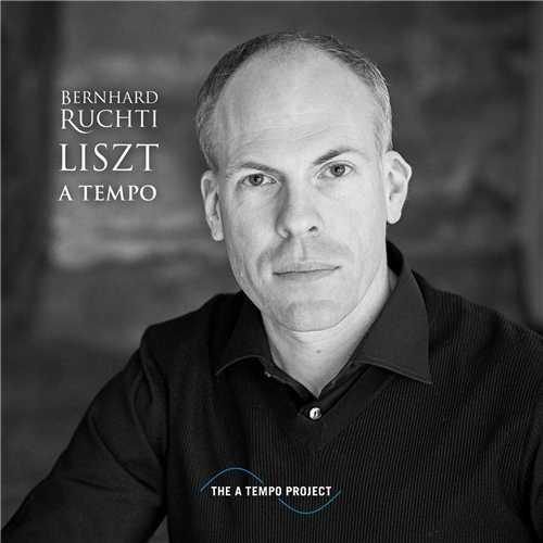 Bernhard Ruchti - Liszt A Tempo (24/44 FLAC)