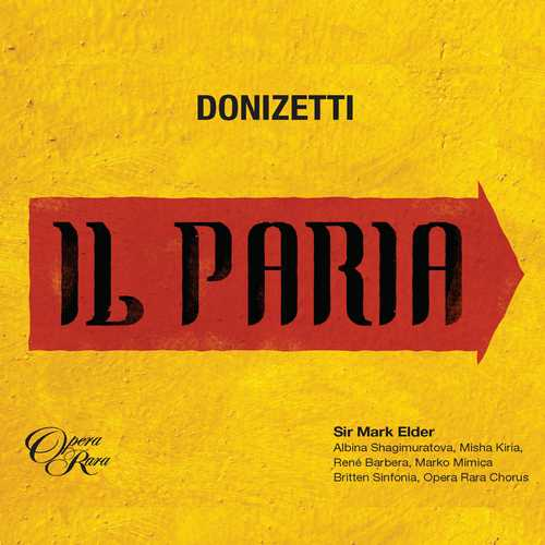 Elder: Donizetti - Il Paria (24/48 FLAC)