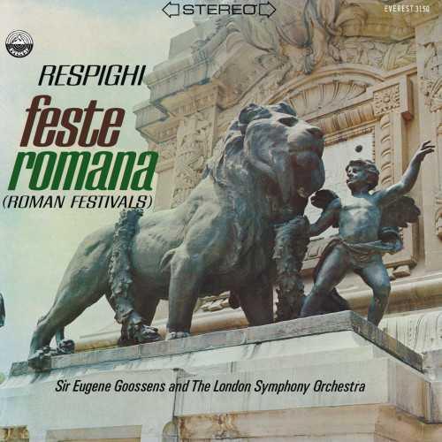 Eugene Goossens: Respighi - Feste Romana (24/192 FLAC)