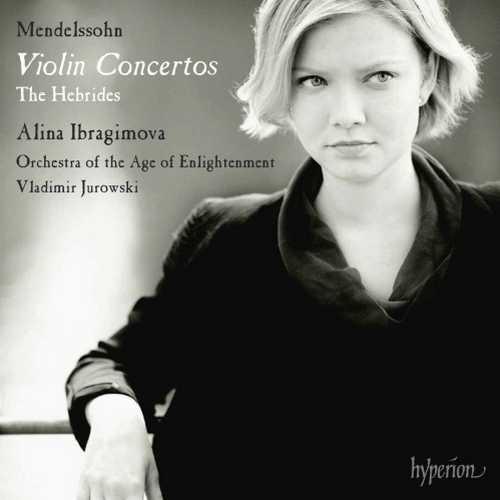 Ibragimova, Jurowski: Mendelssohn - Violin Concertos, The Hebrides (24/96 FLAC)