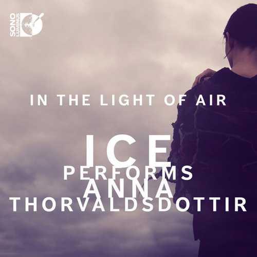 In the Light of Air. ICE Performs Anna Þorvaldsdóttir (24/192 FLAC)