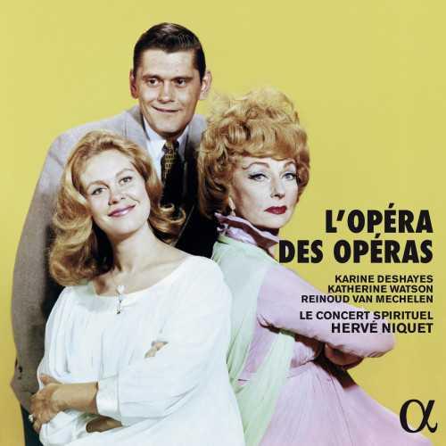 Le Concert Spirituel: L'opera des Operas (24/88 FLAC)