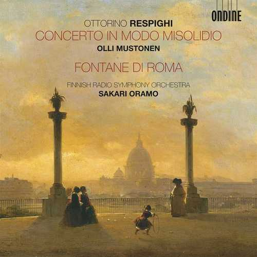 Mustonen, Oramo: Respighi - Concerto in Modo Misolido (24/44 FLAC)