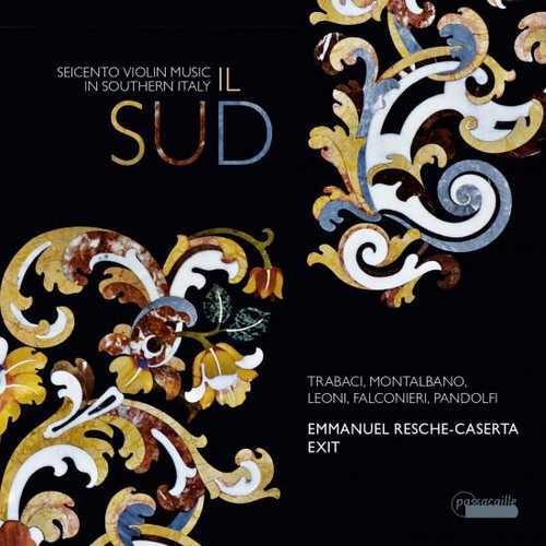Resche-Caserta: Il Sud. Seicento Violin Music in Southern Italy (24/176 FLAC)