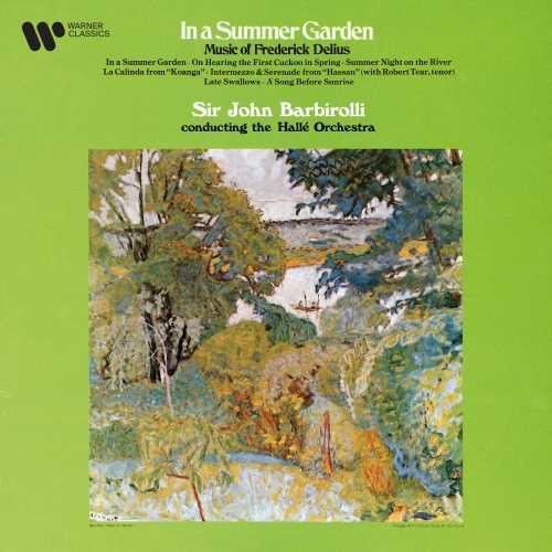 Barbirolli: In a Summer Garden - Music of Frederick Delius (24/192 FLAC)