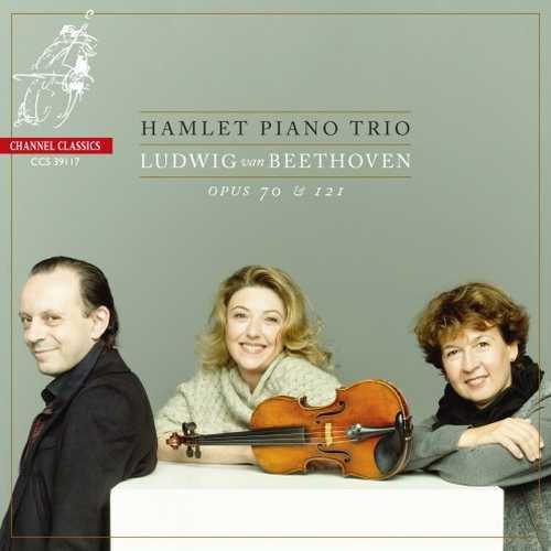 Hamlet Piano Trio: Beethoven - Piano Trios Op. 70 & 121 (SACD)