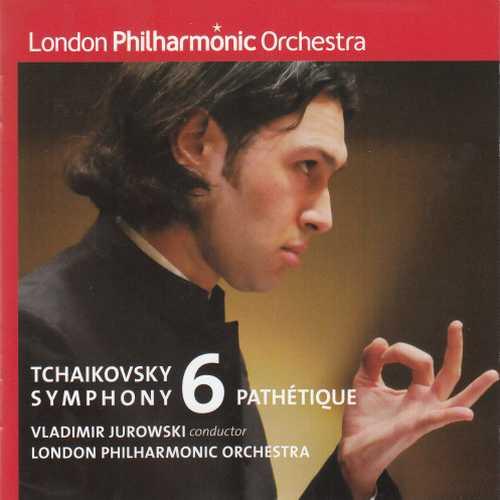 Jurowski: Tchaikovsky - Symphony no.6 (SACD)