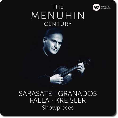 The Menuhin Century: Sarasate, Granados, Falla, Kreisler - Showpieces (24/96 FLAC)