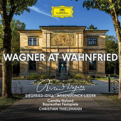 Nylund, Thielemann: Wagner at Wahnfried (24/48 FLAC)