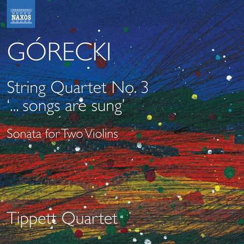 "Tippett Quartet / Górecki - String Quartet no.3, ""...songs are sung"" (24/96 FLAC)"