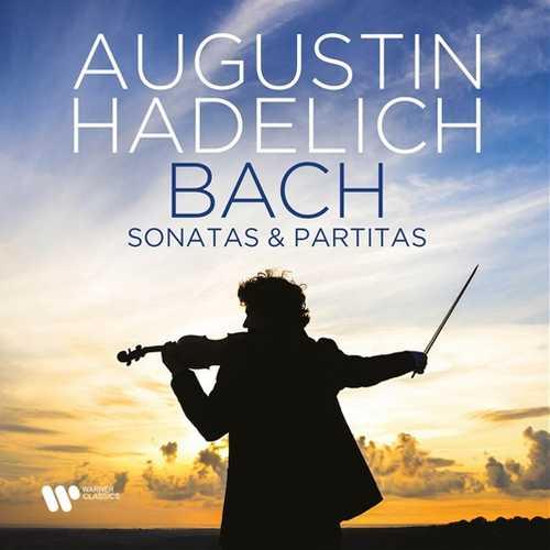 Augustin Hadelich: Bach - Sonatas & Partitas (24/192 FLAC)