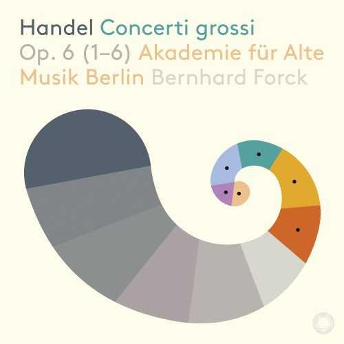 Forck: Handel – Concerti Grossi op.6 no.1-6 (DSD)
