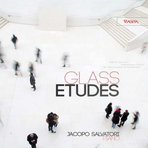 Jacopo Salvatori: Glass - Études (24/96 FLAC)