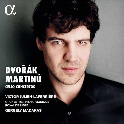 Julien-Laferrière: Dvořák, Martinů - Cello Concertos (24/96 FLAC)