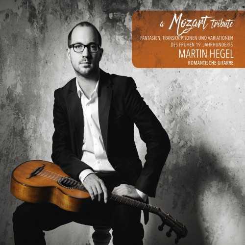 Martin Hegel - A Mozart Tribute (24/96 FLAC)