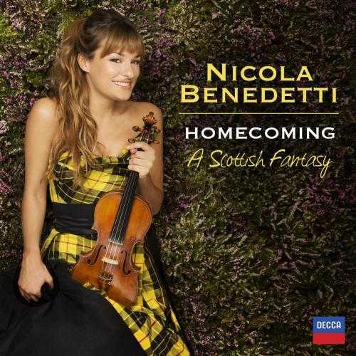 Nicola Benedetti: Homecoming. A Scottish Fantasy (24/96 FLAC)