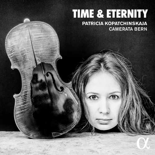 Patricia Kopatchinskaja - Time & Eternity (24/44 FLAC)