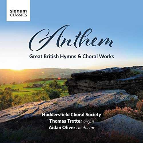 Trotter: Anthem - Great British Hymns & Choral Works (24/96 FLAC)