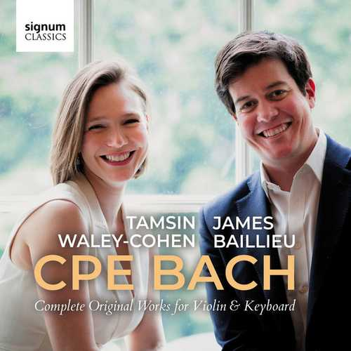Waley-Cohen, Baillieu: CPE Bach - Complete Original Works for Violin & Keyboard (24/96 FLAC)