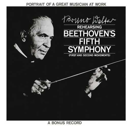 Bruno Walter reheasing Beethoven's Fifth Symphony (24/96 FLAC)