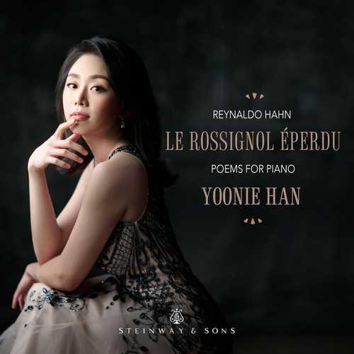 Yoonie Han: Hahn - Le rossignol éperdu (24/96 FLAC)