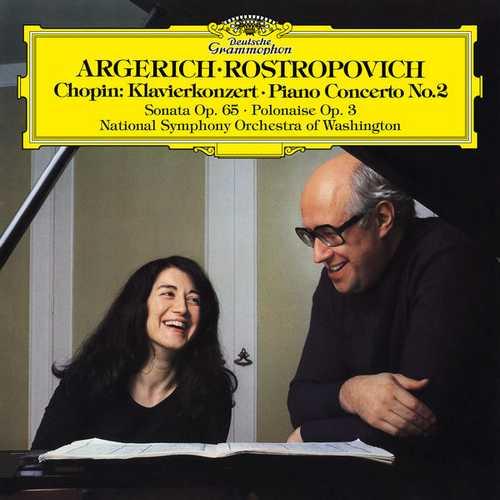 Argerich, Rostropovich: Chopin - Piano Concerto no.2, Sonata op.65, Polonaise op.3 (24/192 FLAC)