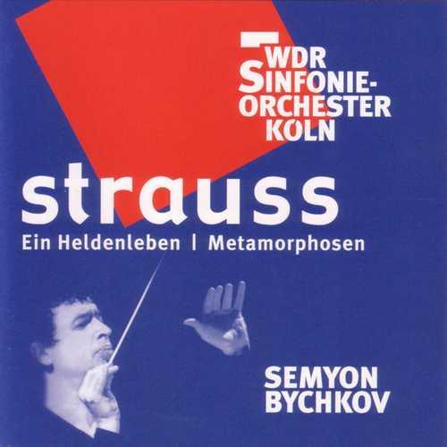 Bychkov: Strauss - Ein Heldenleben, Metamorphosen (FLAC)