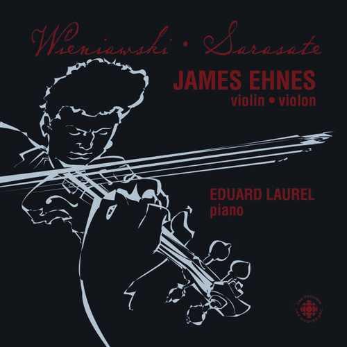 Ehnes, Laurel: Wieniawski, Sarasate - Violin Showpieces (FLAC)