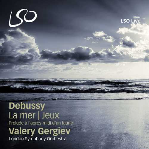 Gergiev: Debussy - Prélude à l'après-midi d'un Faune, La mer, Jeux (24/96 FLAC)