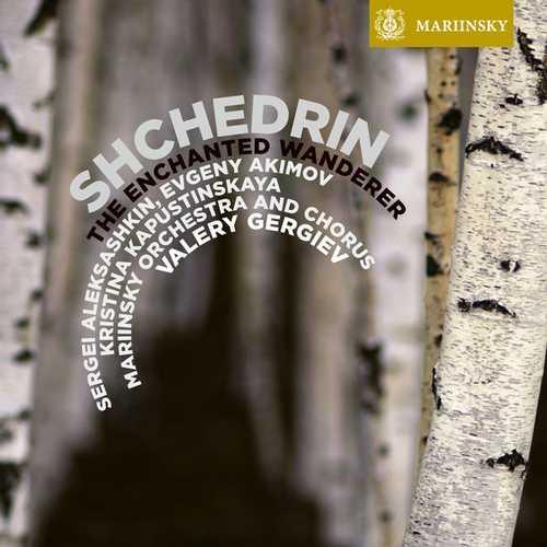 Gergiev: Shchedrin - The Enchanted Wanderer (24/96 FLAC)