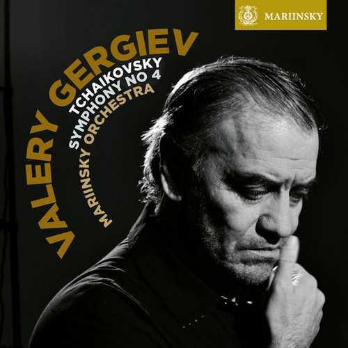 Gergiev: Tchaikovsky - Symphony no.4 (FLAC)