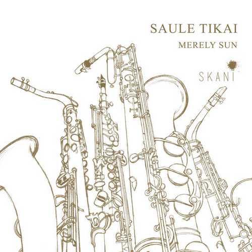 Saule Tikai / Merely Sun (24/48 FLAC)