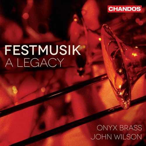Onyx Brass, John Wilson: Festmusik - A Legacy (24/96 FLAC)